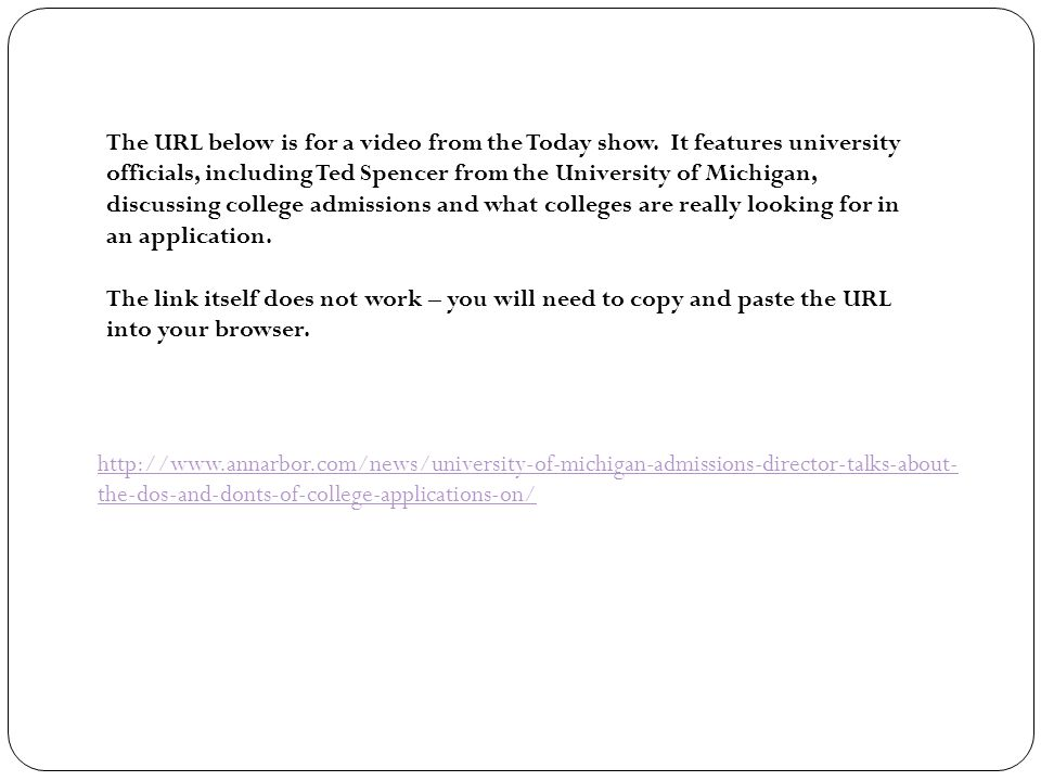 the-dos-and-donts-of-college-applications-on/ The URL below is for a video from the Today show.