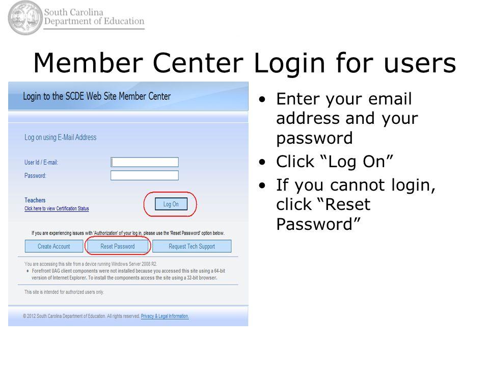 Logging into the Member Center Donna Lewis Data Management