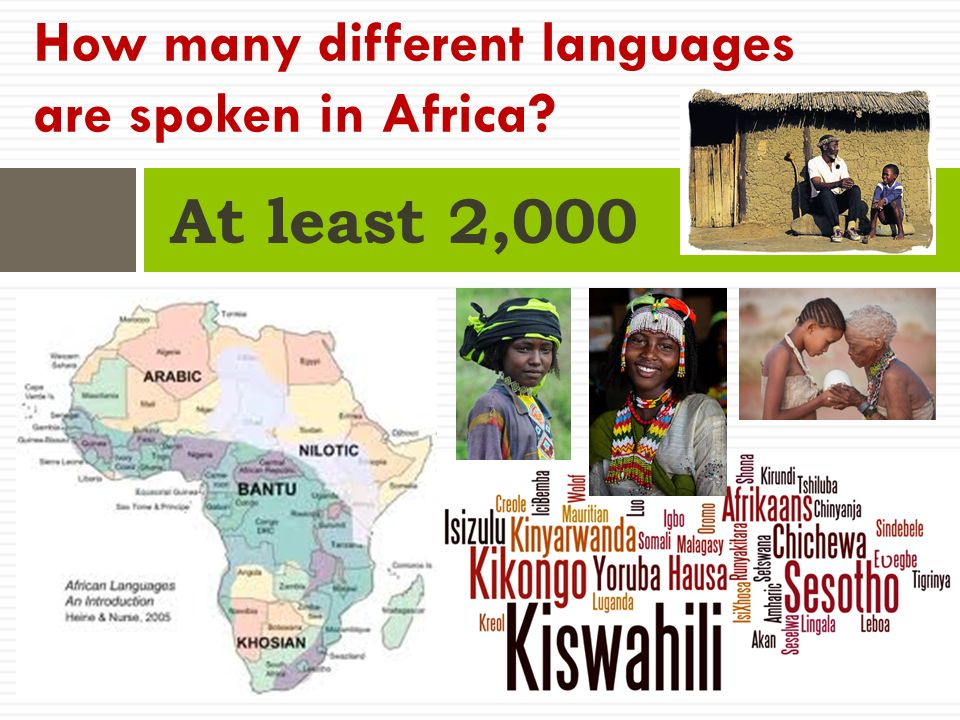 At least 2,000 How many different languages are spoken in Africa