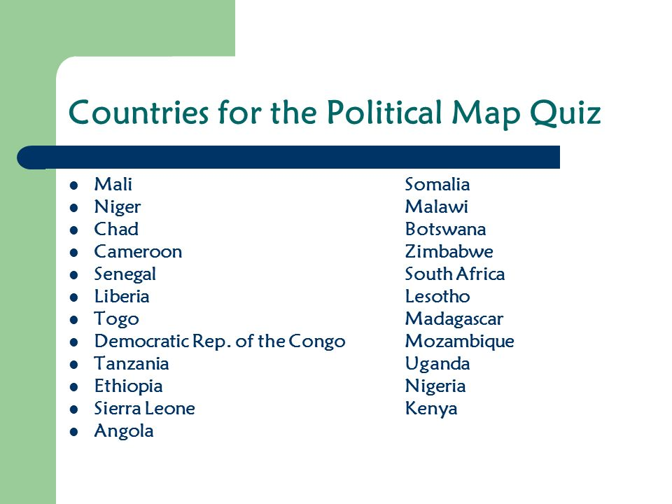Sub-Saharan Africa. Countries for the Political Map Quiz MaliSomalia ...