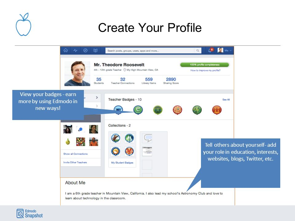 Create Your Profile Tell others about yourself- add your role in education, interests, websites, blogs, Twitter, etc.