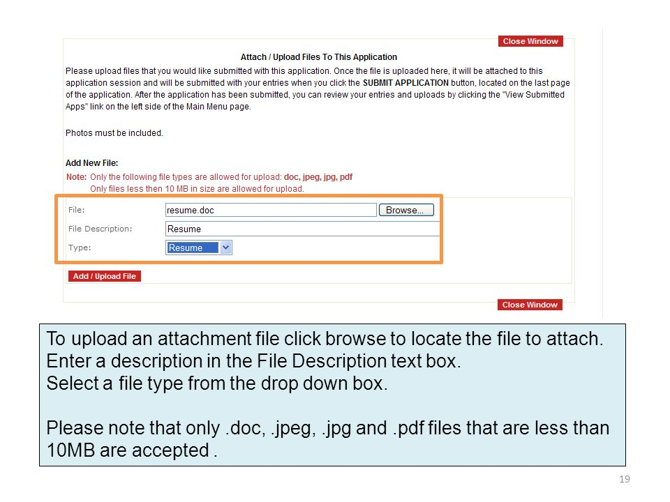 To upload an attachment file click browse to locate the file to attach.