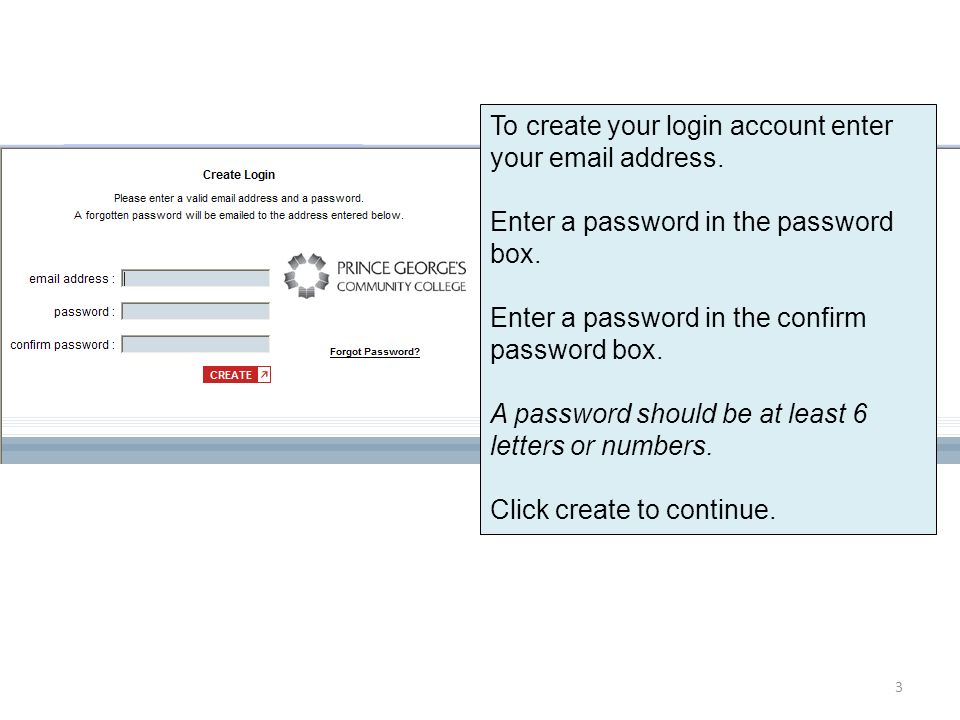 To create your login account enter your  address.