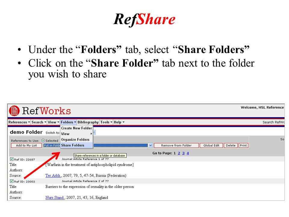 RefShare Under the Folders tab, select Share Folders Click on the Share Folder tab next to the folder you wish to share