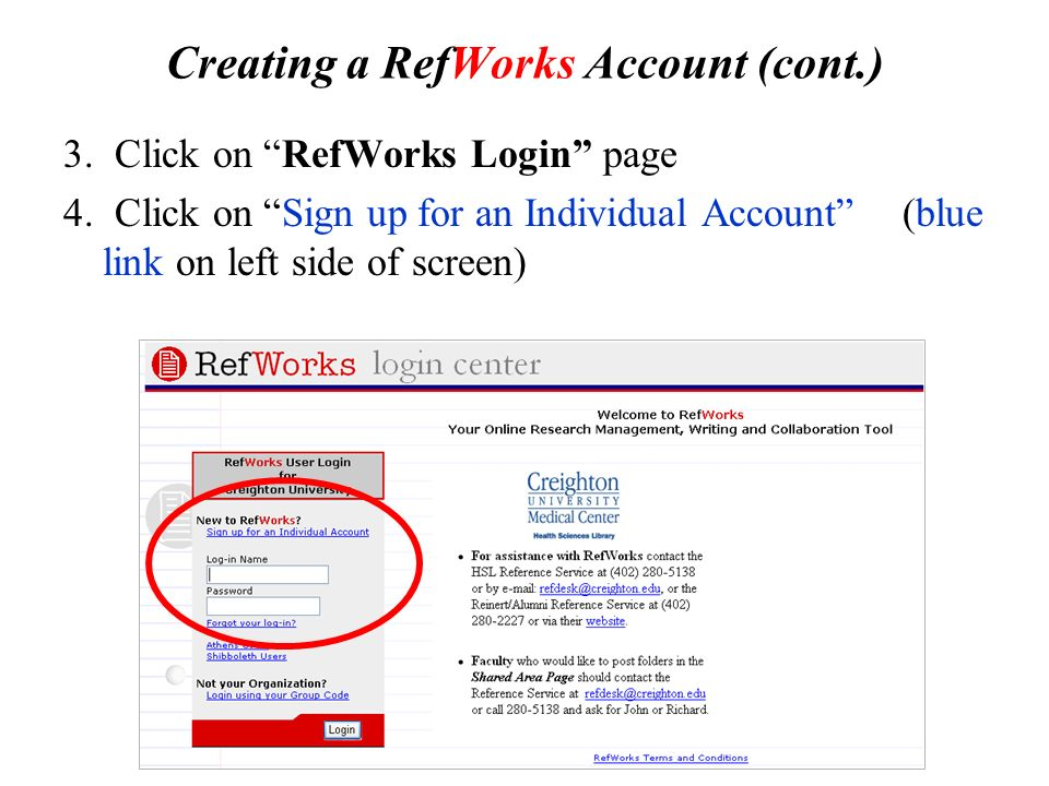 Creating a RefWorks Account (cont.) 3. Click on RefWorks Login page 4.