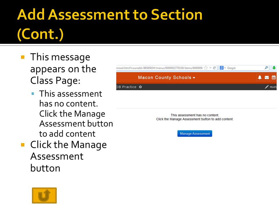  This message appears on the Class Page:  This assessment has no content.