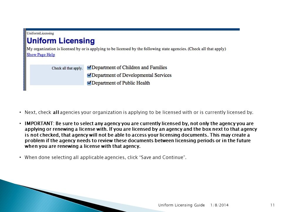 Next, check all agencies your organization is applying to be licensed with or is currently licensed by.