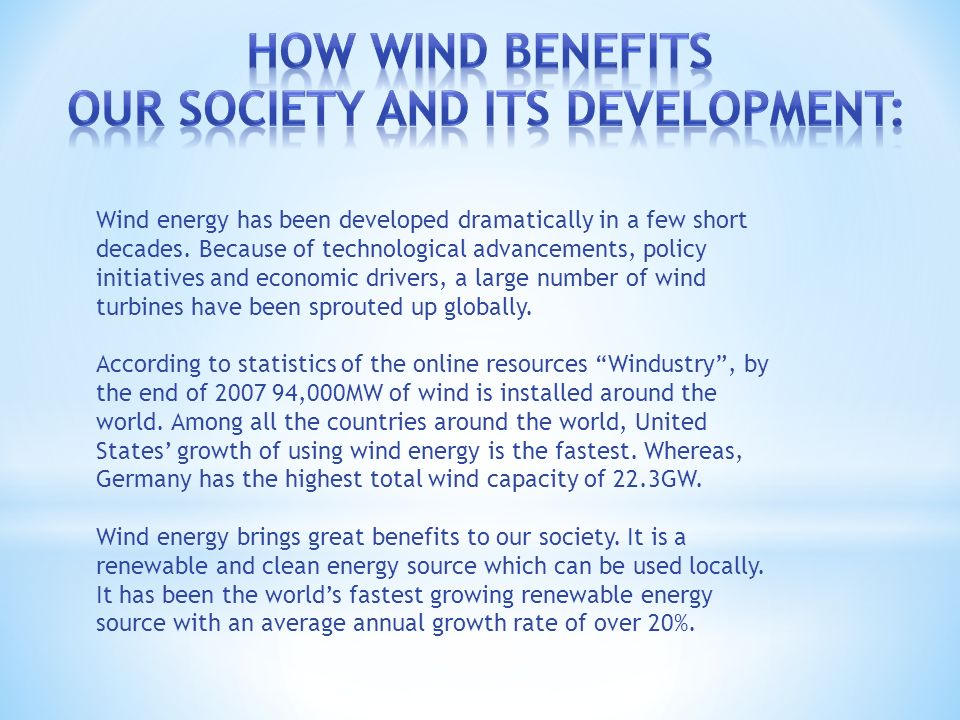 Wind energy has been developed dramatically in a few short decades.