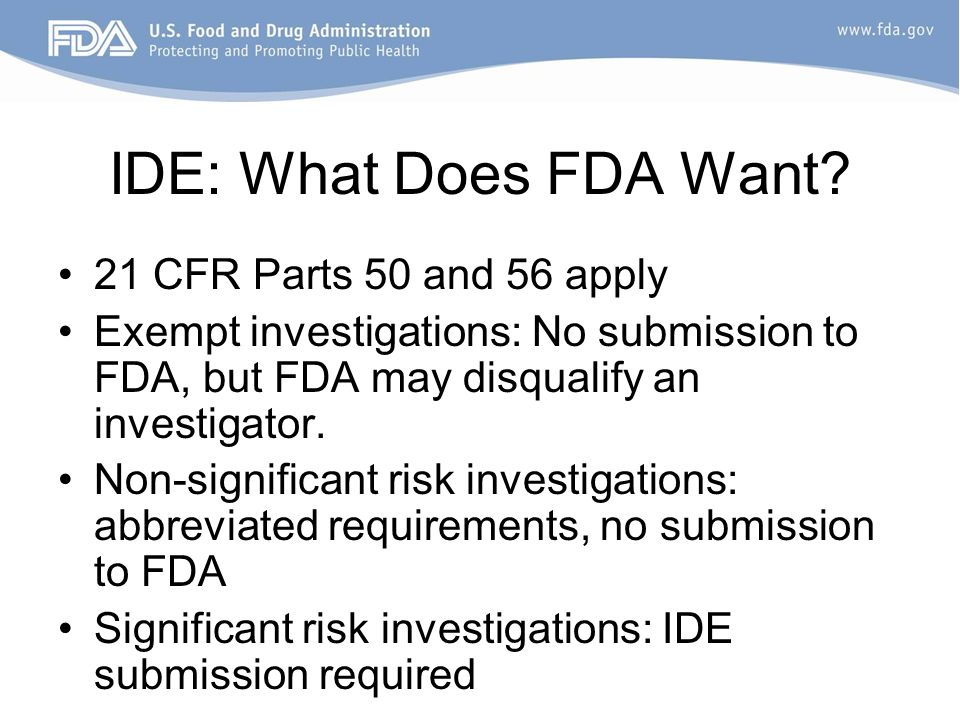 IDE: What Does FDA Want.