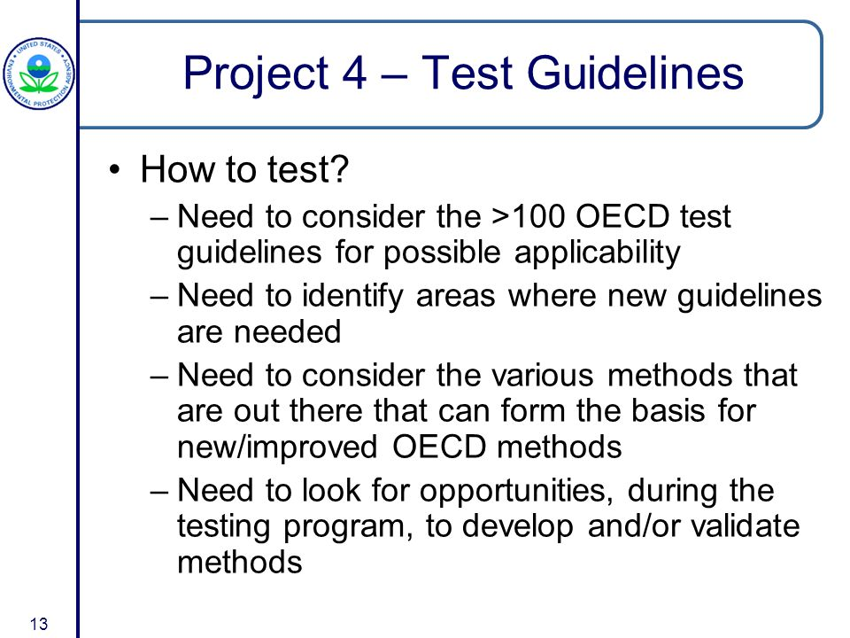 13 Project 4 – Test Guidelines How to test.
