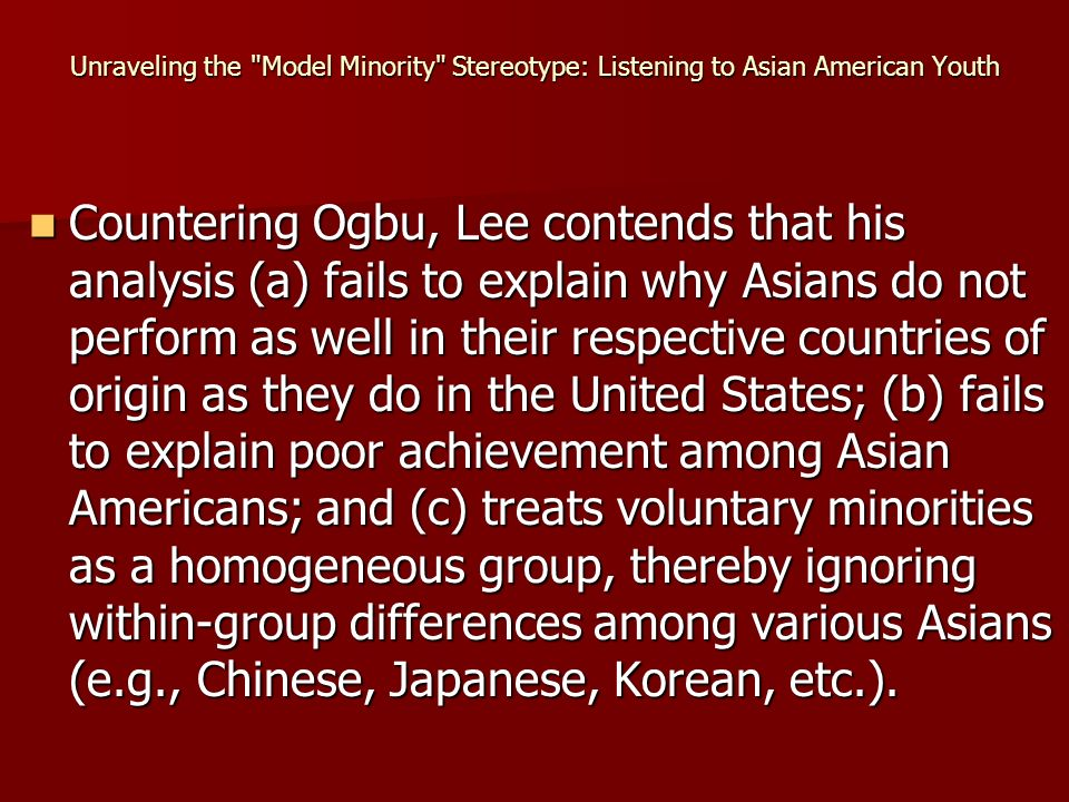 unraveling the model minority stereotype listening to asian