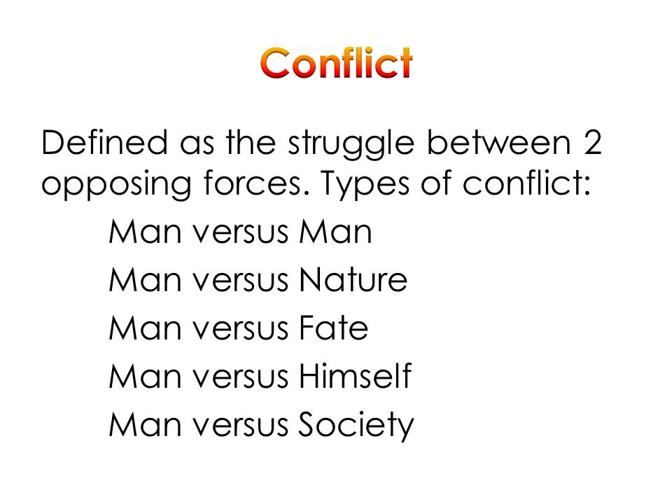 conflicts of man versus nature in jack Man vs nature man vs nature pits the main character against the forces of nature -- in the form of a natural disaster or a similarly dangerous situation -- and is often associated with literary naturalism, which hinges on the idea that nature is indifferent to humanity.