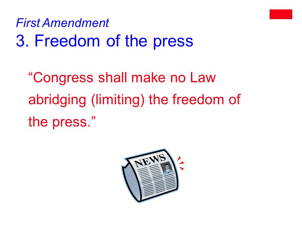 First Amendment 3.