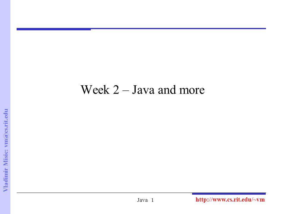 Vladimir Misic: Java1 Week 2 – Java and more  - ppt download