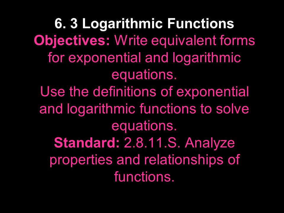 6 3 Logarithmic Functions Objectives Write Equivalent Forms For. Worksheet. 11 4 Logarithmic Functions Worksheet Answers At Clickcart.co