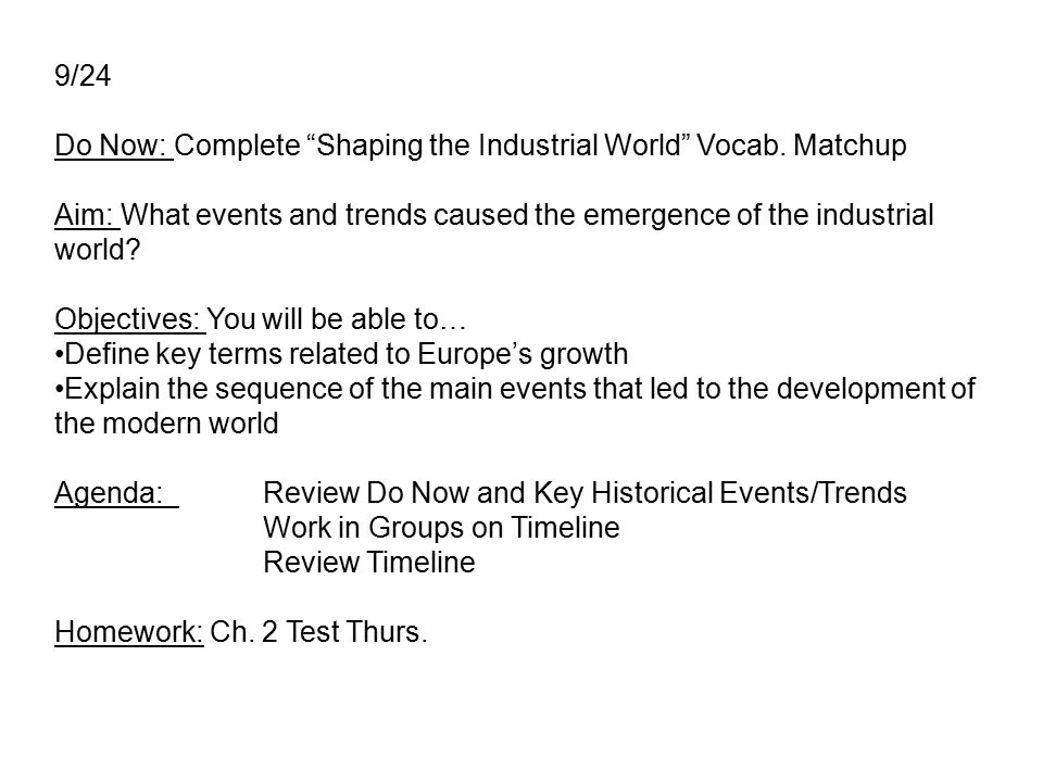 9/24 Do Now: Complete Shaping the Industrial World Vocab.