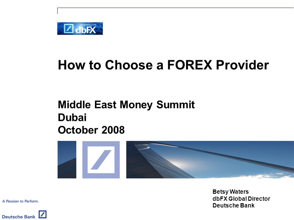 How To Choose A Forex Provider Middle East Money Summit Dubai -