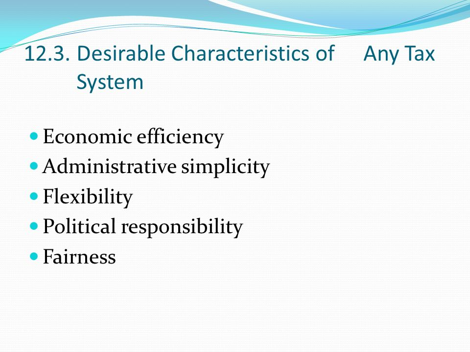 The four main desirable characteristics of taxation systems
