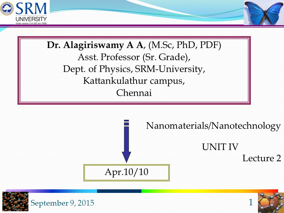 September 9, Dr  Alagiriswamy A A, (M Sc, PhD, PDF) Asst  Professor