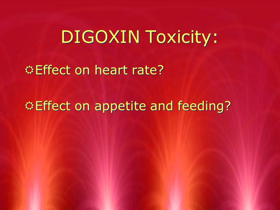 Digoxin administration guide RApical pulse checked RDrug not given if pulse below /min in infants and young children or below 70/min in older children RDo one full minute RApical pulse checked RDrug not given if pulse below /min in infants and young children or below 70/min in older children RDo one full minute