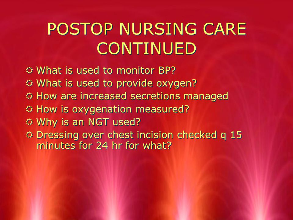 NURSING CARE IN ICU POST-OP CARDIAC SURGERY RWhat is done to keep child calm.