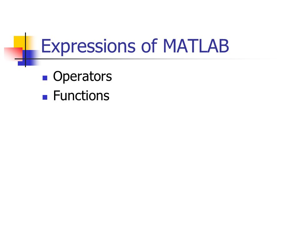 Expressions of MATLAB Operators Functions