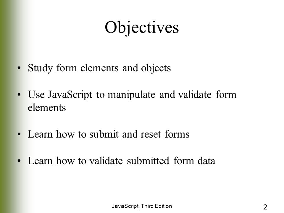 Chapter 5 Java Script And Forms JavaScript, Third Edition  - ppt