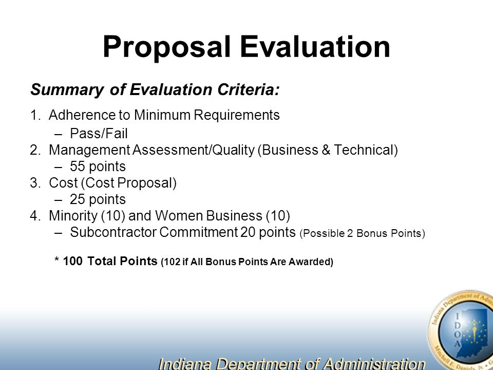 Proposal Evaluation Summary of Evaluation Criteria: 1.