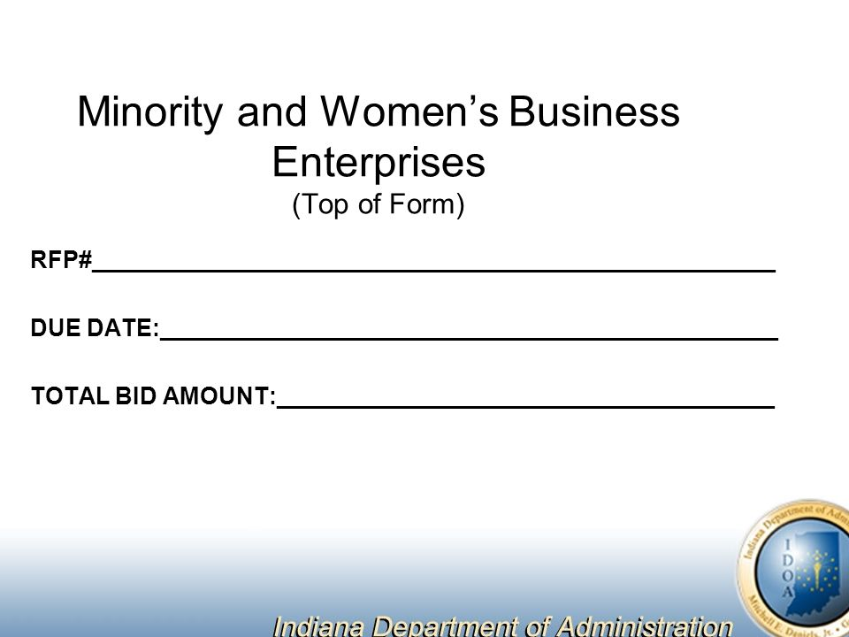 Minority and Women's Business Enterprises (Top of Form) RFP#____________________________________________________ DUE DATE:_______________________________________________ TOTAL BID AMOUNT:______________________________________