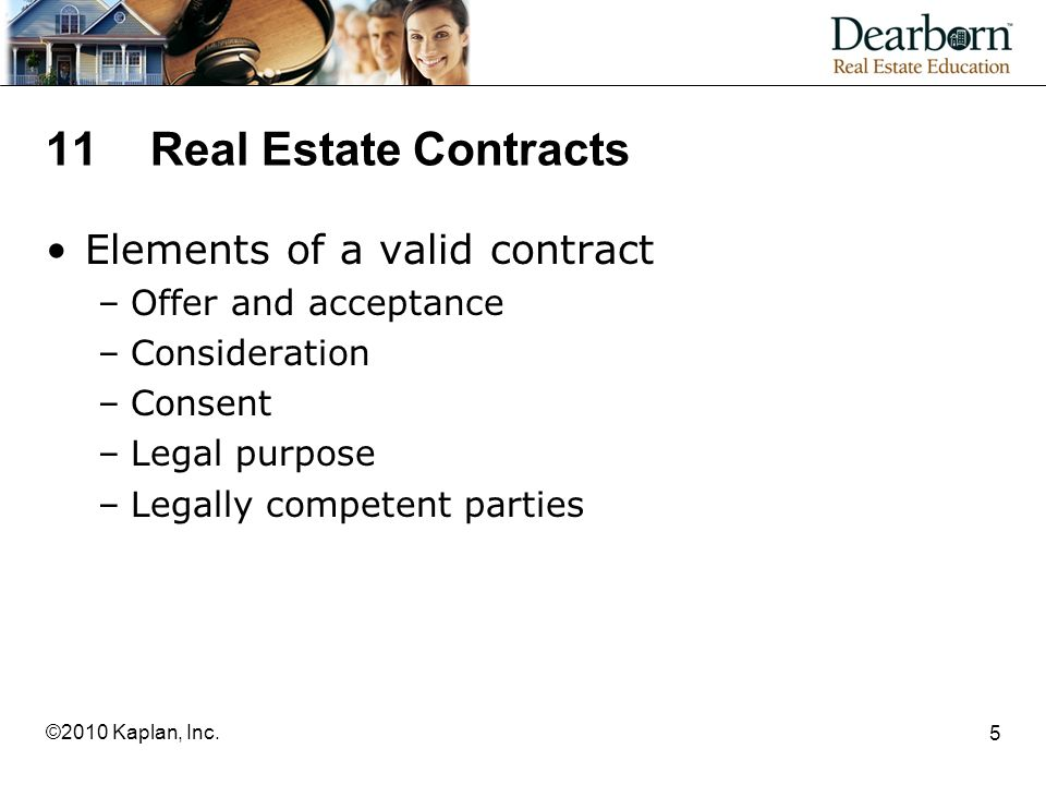 Kaplan Inc 11real Estate Contracts Elements Of A Valid
