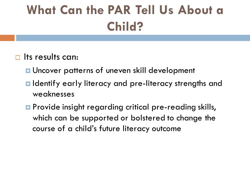 What Can the PAR Tell Us About a Child.