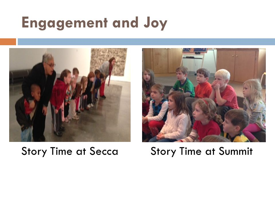 Engagement and Joy Story Time at SummitStory Time at Secca