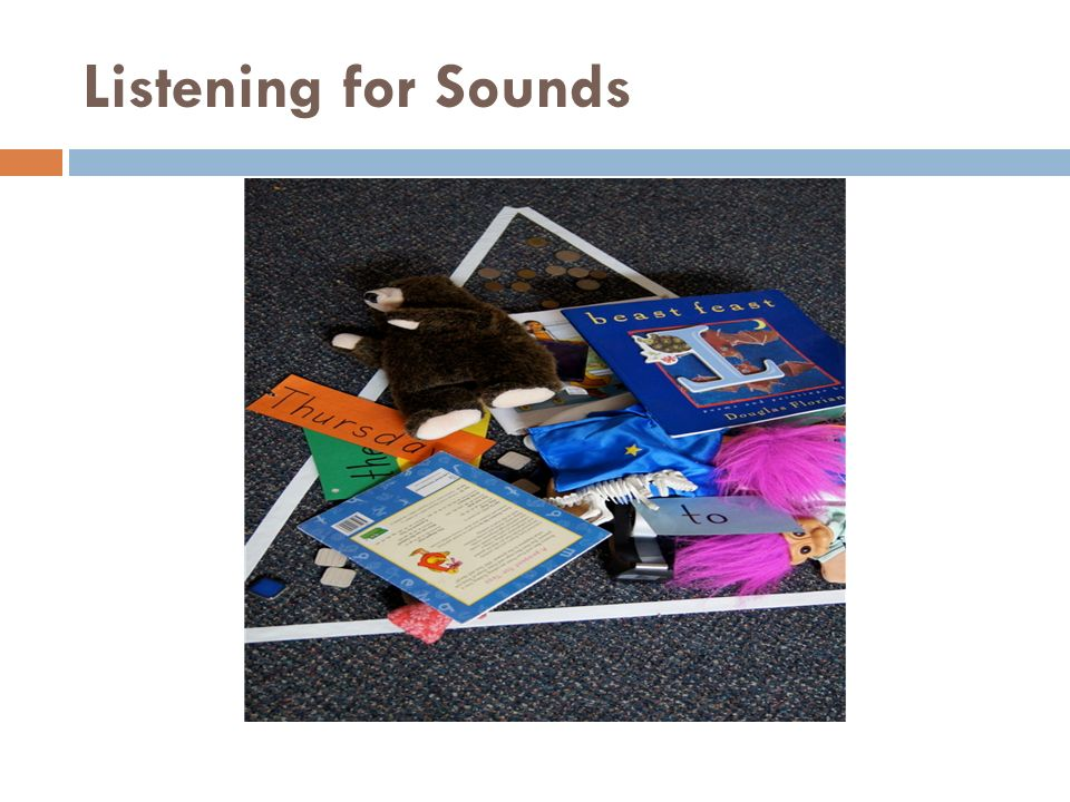 Listening for Sounds