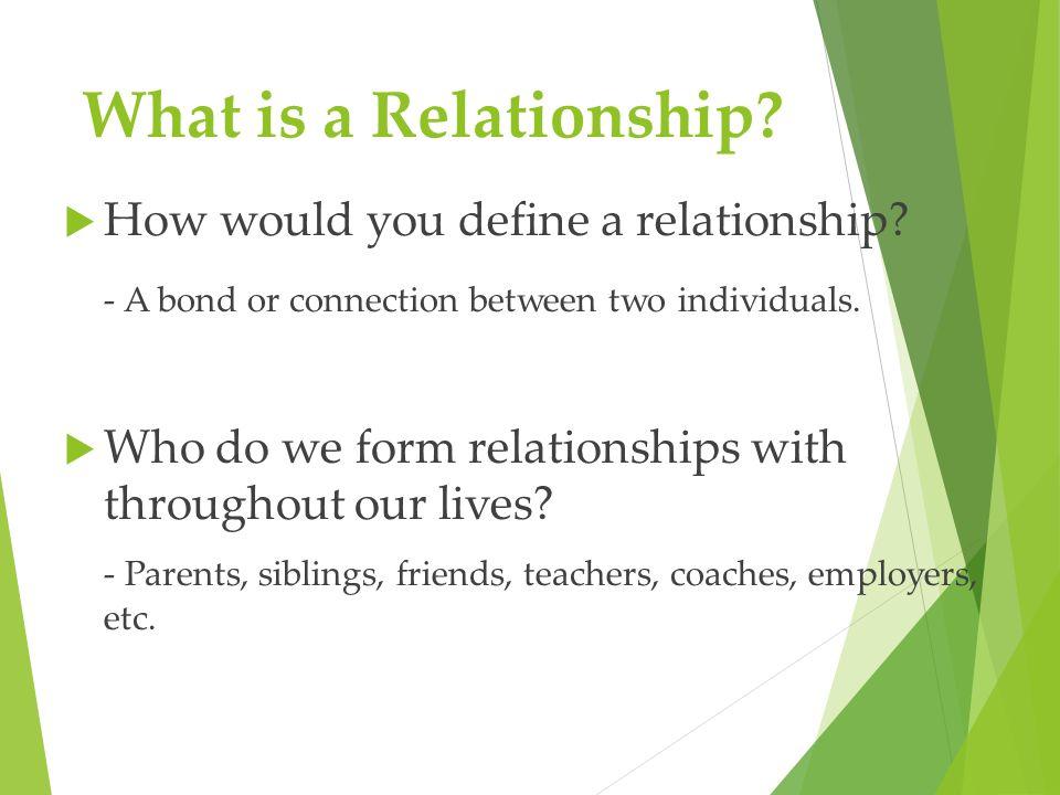 How do you define a relationship