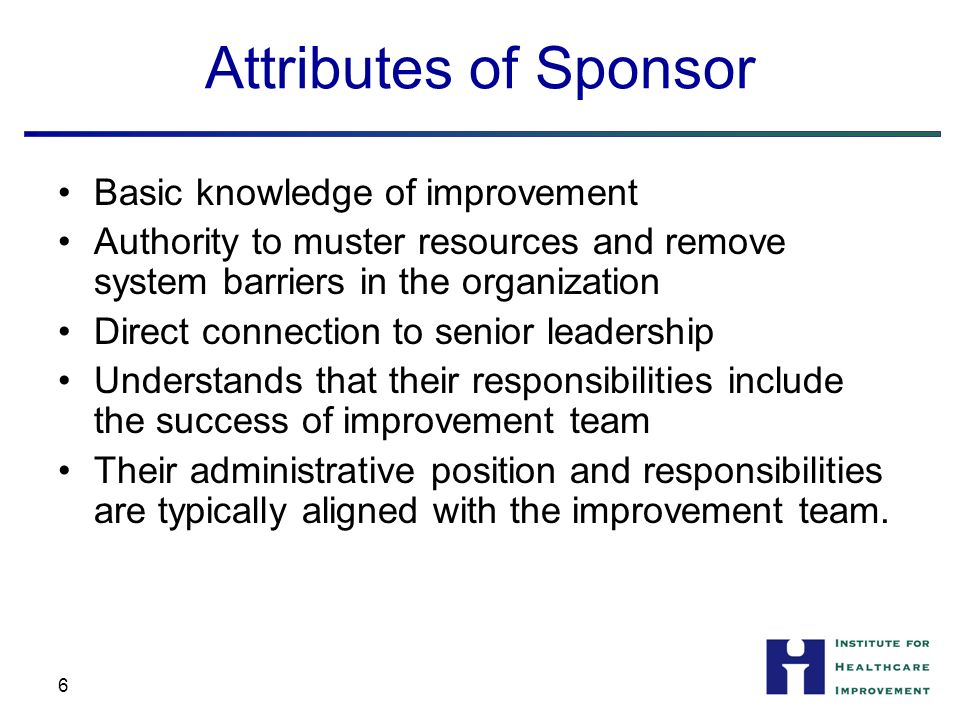 1 The Role of the Executive Sponsor Key Learning from IHI HAI ACTION ...