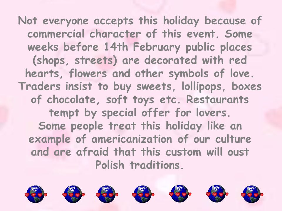 Valentines Day Is Rather A Big Holiday In Poland But Not Very Old