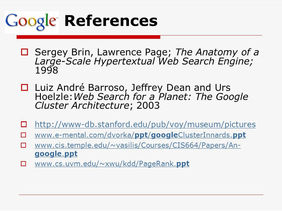 The Anatomy of a Large- Scale Hypertextual Web Search Engine Sergey ...