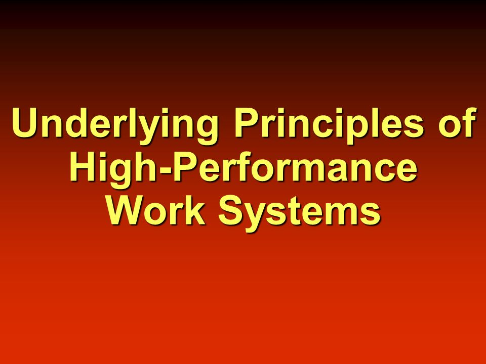 Linkages to Strategy Principles of High Involvement OUTCOMES Organizational Employee OUTCOMES Organizational Employee System Design Work flow HRM practices Support technology System Design Work flow HRM practices Support technology The Implementation Process