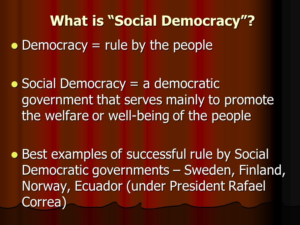What is Social Democracy .
