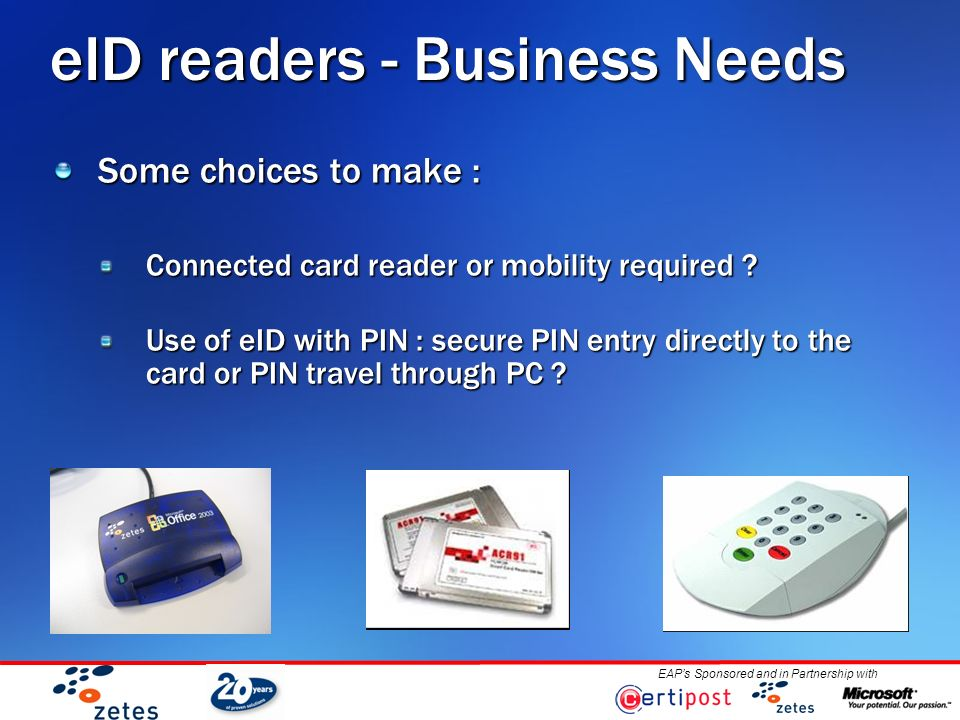 Eaps sponsored and in partnership with status eid card readers eaps sponsored and in partnership with eid readers business needs some choices to make colourmoves