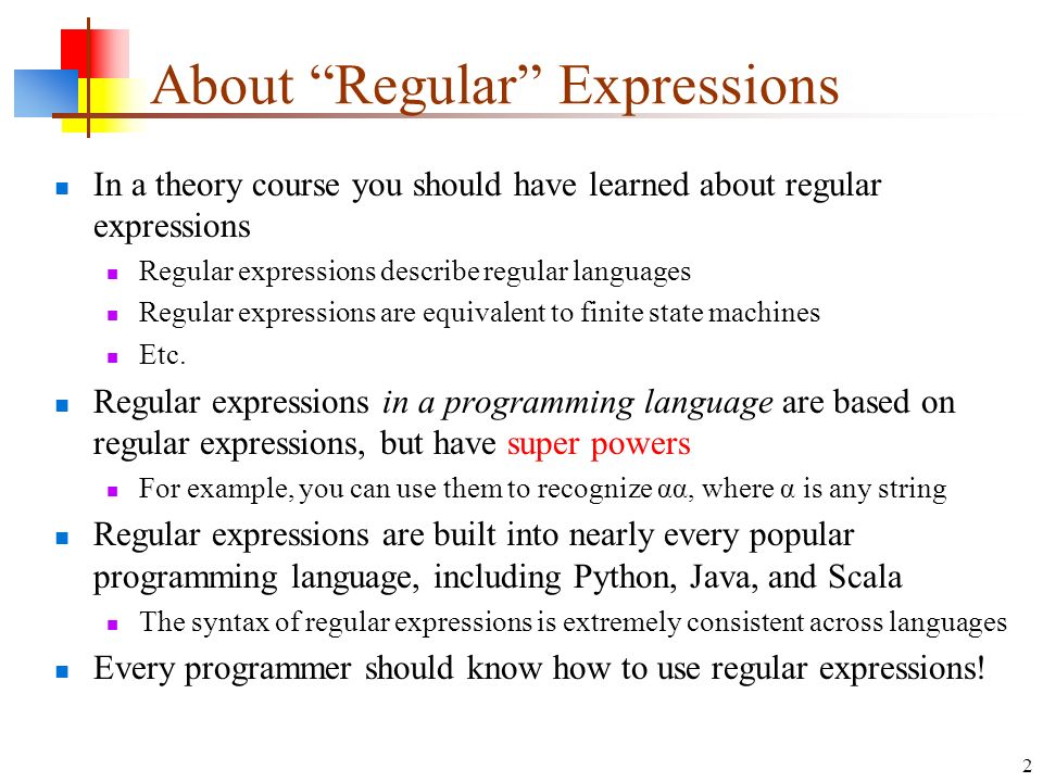 9 Sep 15 Regular Expressions About Regular Expressions In A