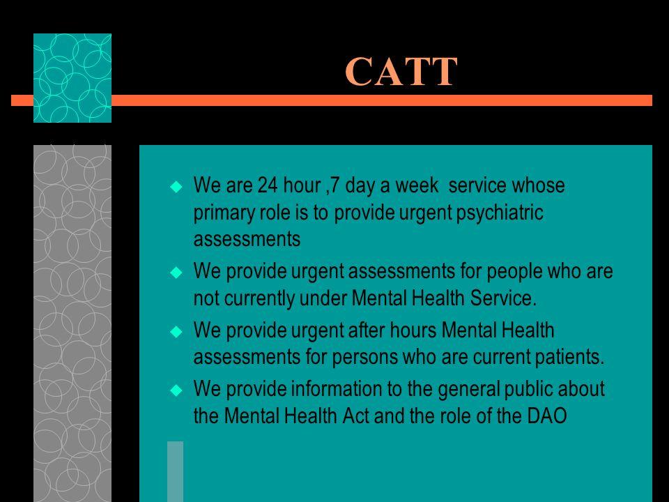 Catt Community Assessment And Treatment Team Catt Ppt Download