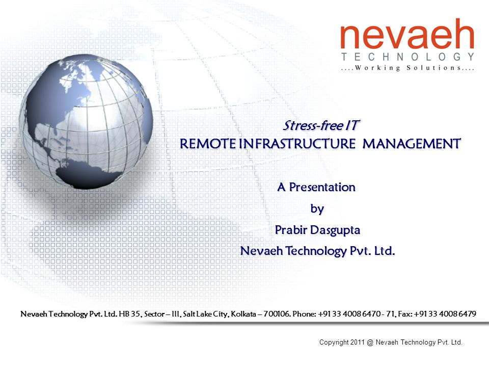 Copyright Nevaeh Technology Pvt  Ltd  Stress-free IT REMOTE