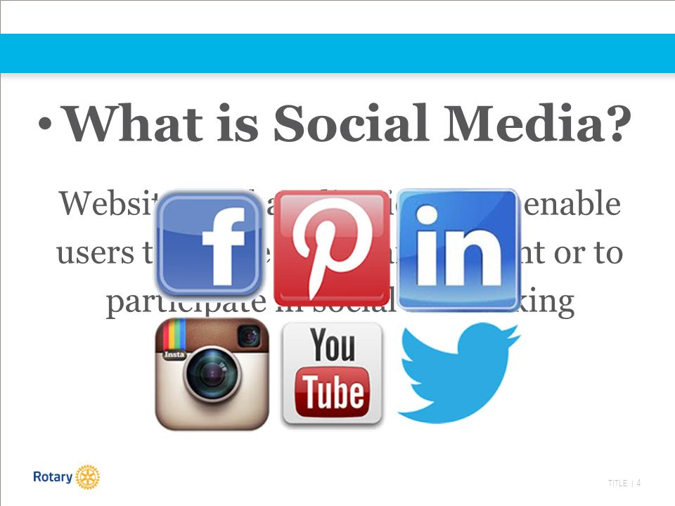TITLE | 4 What is Social Media.