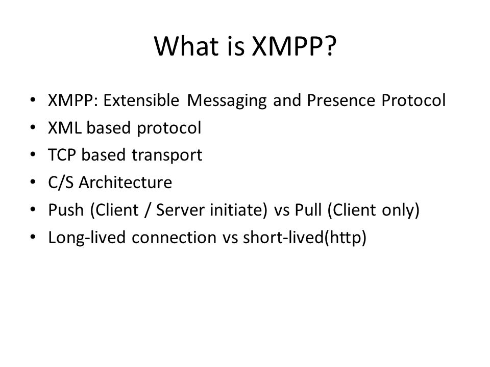 Introducing XMPP For real-time communication  Agenda