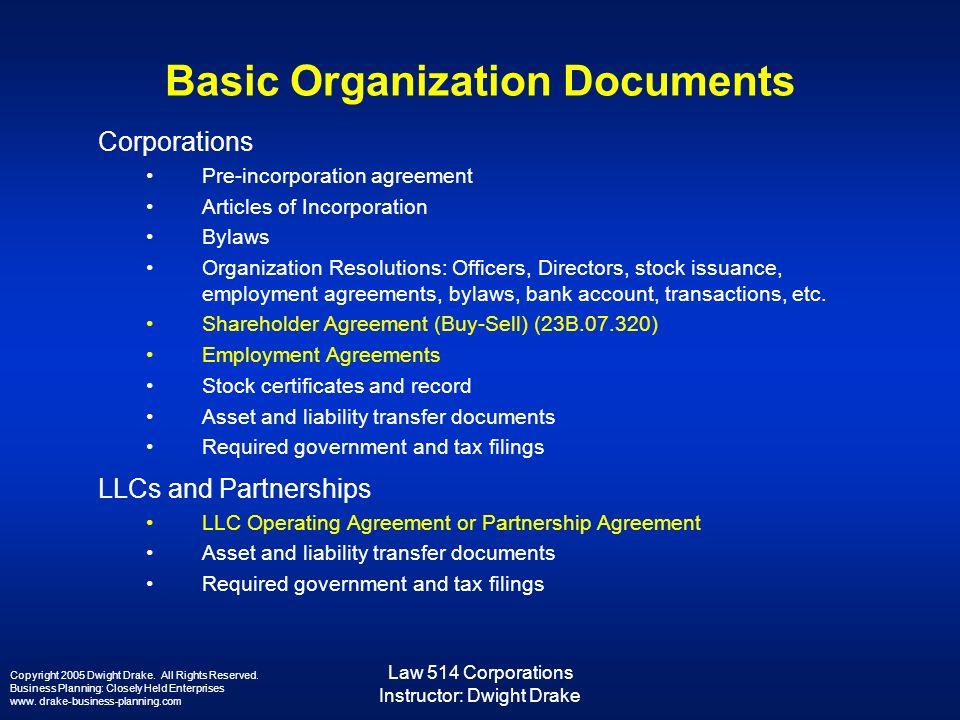 Law 514 Corporations Instructor Dwight Drake Basic Organization