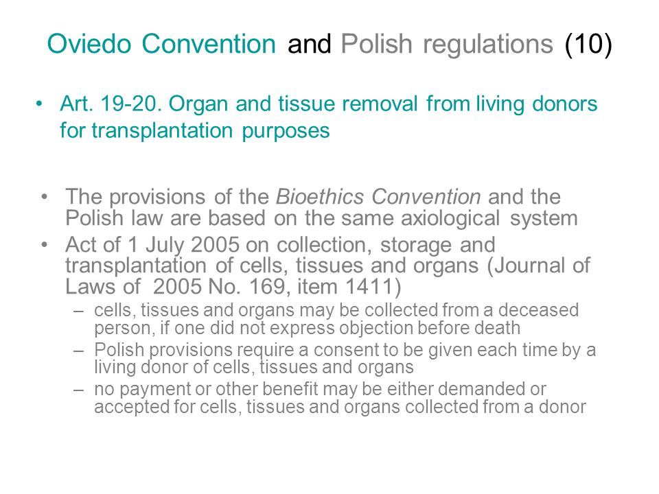 Oviedo Convention and Polish regulations (10) Art.