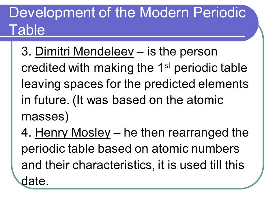 The Periodic Table And The Periodic Law Development Of The Modern