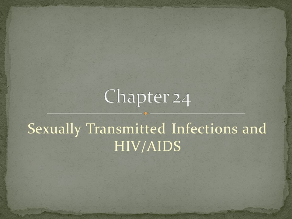 Sexually Transmitted Infections and HIV/AIDS