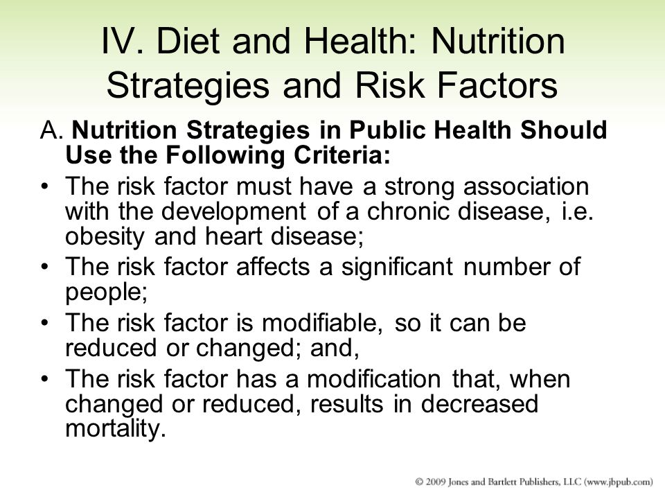 IV. Diet and Health: Nutrition Strategies and Risk Factors A.